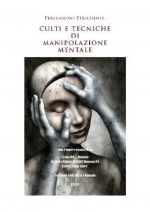 Culti e tecniche di Manipolazione Mentale