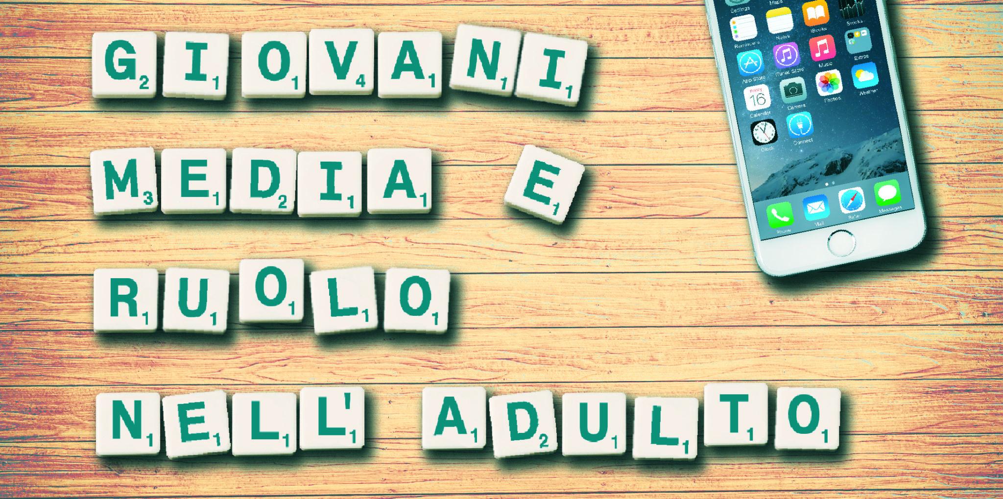 Giovani, Media e Ruolo dell'Adulto